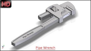 Pipe Wrench (Volume-2) Video Tutorial -- SolidWorks