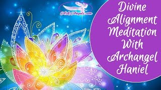 Divine Alignment Meditation with Archangel Haniel