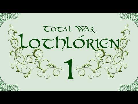 TATW: Divide & Conquer V2, Lothlórien Total War - 1, So it Begins...