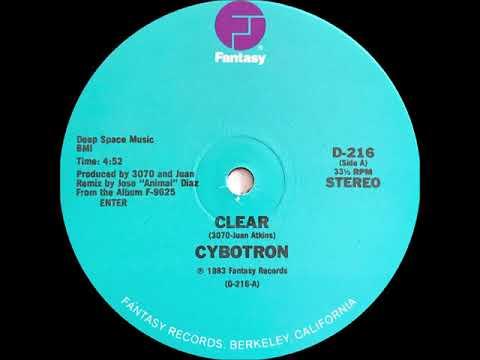 Cybotron - Clear (Fantasy Records 1983)
