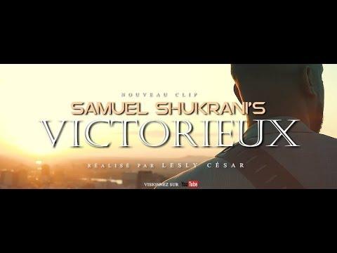 Samuel Shukrani's - Victorieux (CLIP OFFICIEL) ft Tehillah