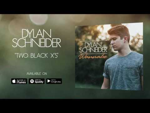 Dylan Schneider - Two Black X's (Official Audio)