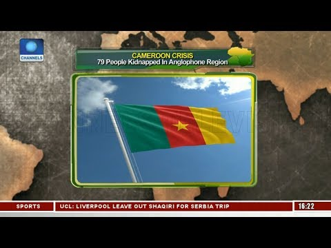 Cameroon Crisis: 70 People Kidnapped |Network Africa|