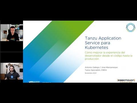 Kubernetes: Cómo mejorar la experiencia del desarrolla I VMware Tanzu