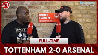Tottenham 2-0 Arsenal | Bellerin Can't Even Take A Throw! (Angry DT)
