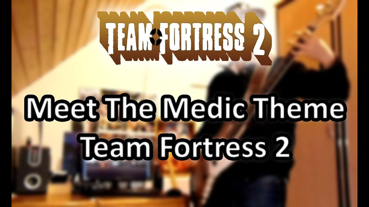 team fortress 2 meet the medic music download