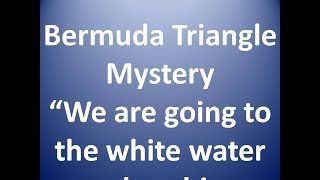 mystery which is unsolved - bermuda triangle