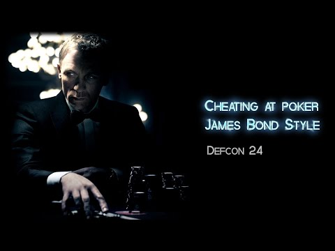 Cheating at poker James Bond Style - Defcon 24 (2016)