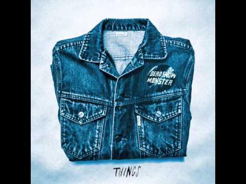 Dead Snow Monster - Things - Full Album - 2016