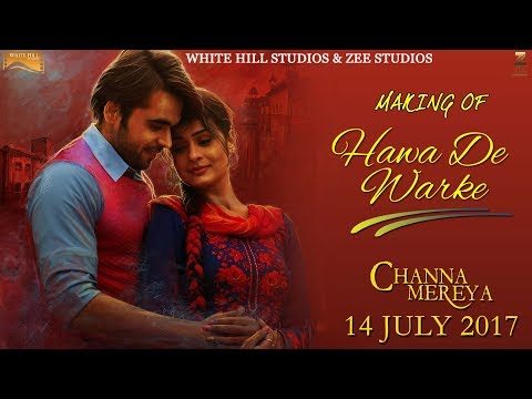Making Of Hawa De Warke | Channa Mereya | Ninja | Goldboy | Pankaj Batra | Releasing On 14th July