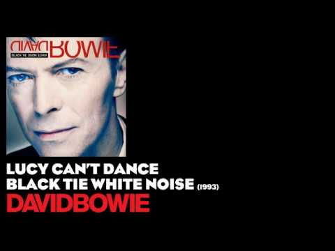 Lucy Can't Dance - Black Tie White Noise [1993] - David Bowie