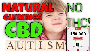 Natural Gummies for kids Autism | CBD Headquarters