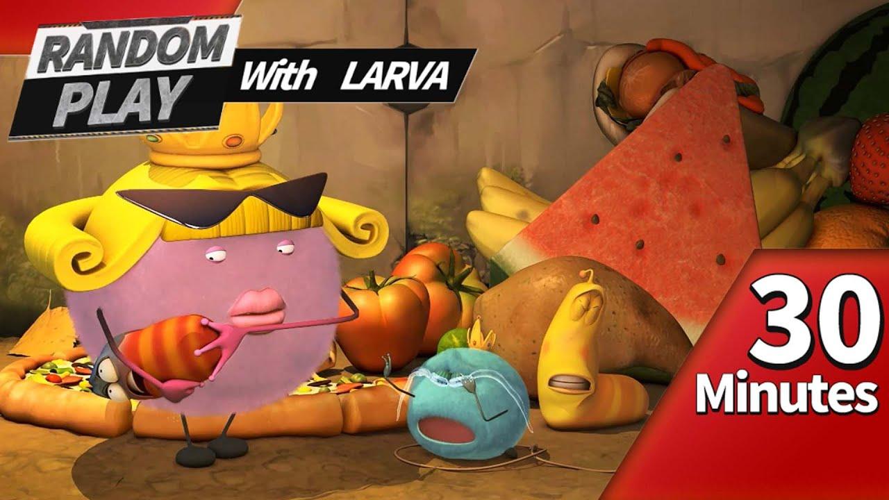 🅻🅰🆁🆅🅰 👉 RANDOM PLAY I Watch 30 minutes a day!! I Larva Cartoon I Larva Official Channel
