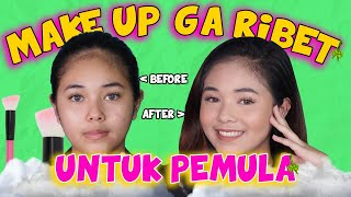 MAKE UP UNTUK PEMULA , SIMPLE...ANTI GAGAL!!!