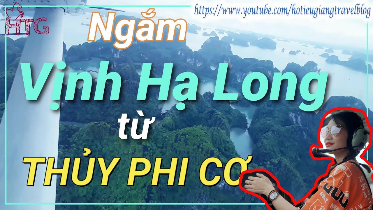 https://gody.vn/blog/haitrang.herowing8719/post/bay-ngam-vinh-ha-long-bang-thuy-phi-co-trai-nghiem-that-su-dat-gia-7560