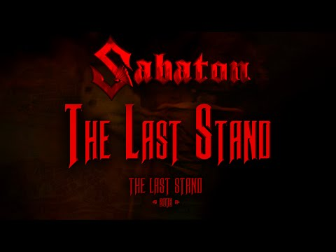Sabaton - The Last Stand (Lyrics English & Deutsch)