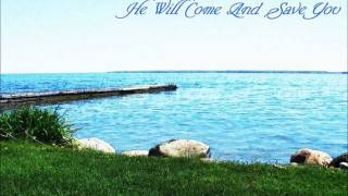 He Will Come And Save You - Bob Fitts