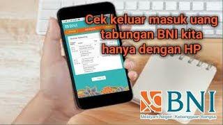 Cara Cek Uang Keluar & Masuk (Mutasi) Rekening BNI   Mobile Banking BNI