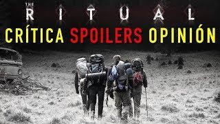 THE RITUAL, Terror en los Bosques - Crítica y Opinión CON SPOILERS