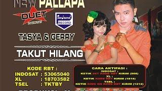 Gerry Mahesa & Tasya Rosmala - New Pallapa  - Takut Hilang [Official]