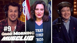 Everyone Hates Gov. Whitmer (D-MI) | #9 Good Morning MugClub