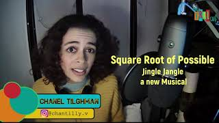 "Chanel sings ""Square Root of Possible"" from a new Musical"
