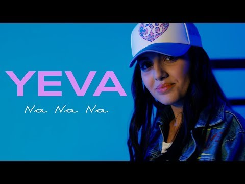 Yeva - Na Na Na