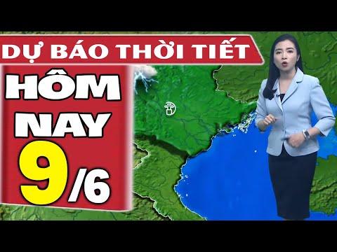Dự báo thời tiết hôm nay mới nhất ngày 9/6/2020 | Dự báo thời tiết 3 ngày tới