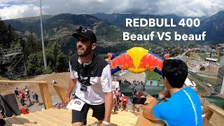 Red bull 400 : Beauf VS beauf