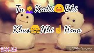 😜Best Status for Boy√√ Mera Kade Kade Ji karda √√Naah Goriye √√Edit By Akki