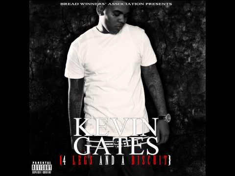 Kevin Gates - 4 Legs And A Biscuit