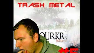 TRASH METAL #5-(Naat) Whourkr
