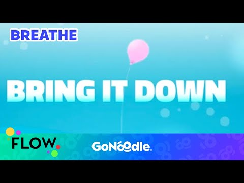 Bring It Down - Flow | GoNoodle