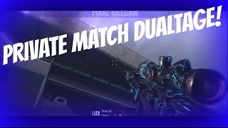 Private Match Dualtage #2 Ft. Dreii