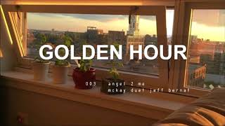 GOLDEN HOUR playlist pt 7 | chill kindie khh krnb