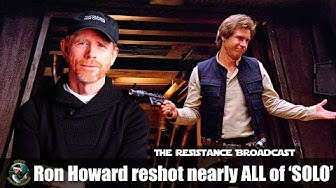 Ron Howard reshot nearly ALL of Solo! w/special guest Germain Lussier from iO9!