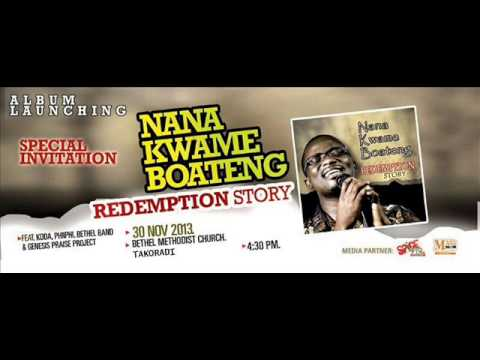 Special invitation to nana kwame boatengs album launch redemption special invitation to nana kwame boatengs album launch redemption story stopboris Gallery