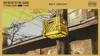 2 Chainz - Whip Feat. Travis Scott (Official Audio)