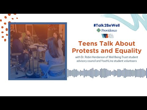 Talk2BeWell: Protests and Equality