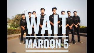 WAIT- Maroon 5 | BPGC Dance Club | Dance Cover