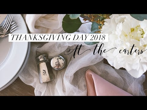 Thanksgiving Day 2018 | At The Carters