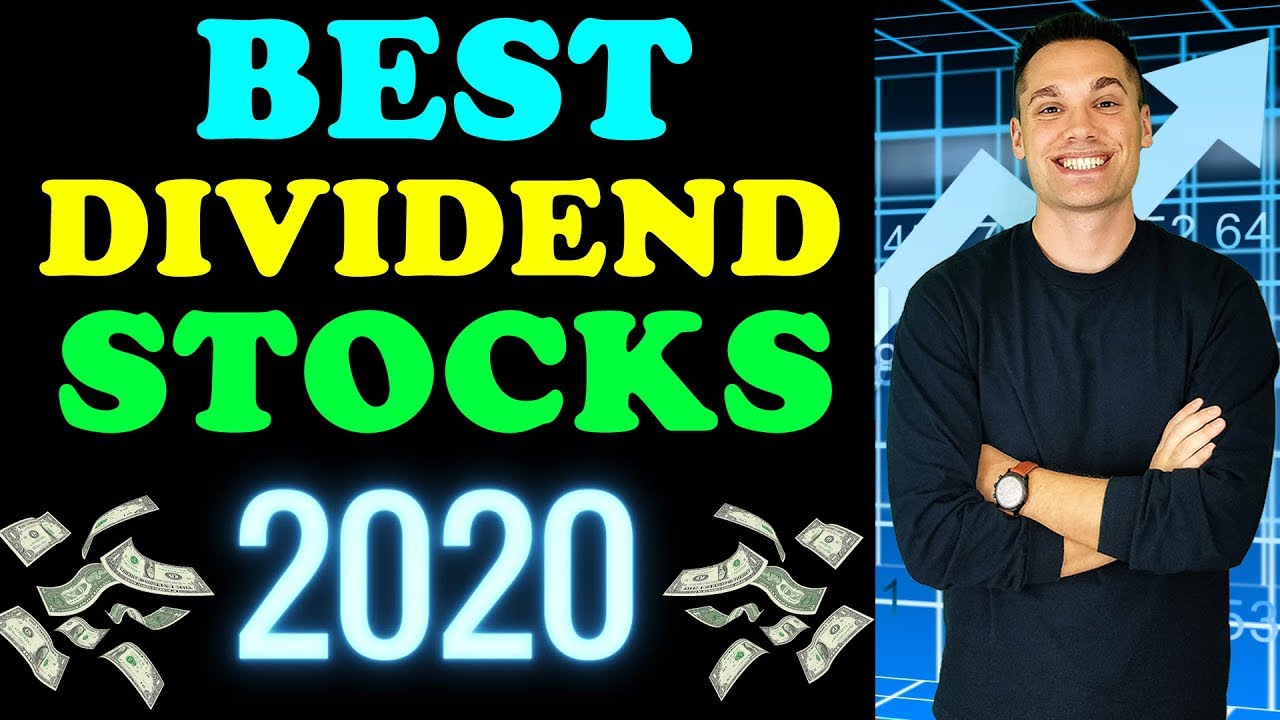 Top Dividend Stocks 2020.Best Dividend Stocks For 2020 And Beyond