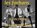 Capture de la vidéo Les Forbans (40 Ans) Olympia 2018