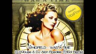 Manu Morales & Dj Alan Rosales ft Whigfield - Was A Time (Tribal Remix)