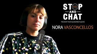 Nora Vasconcellos - Stop And Chat | The Nine Club With Chris Roberts