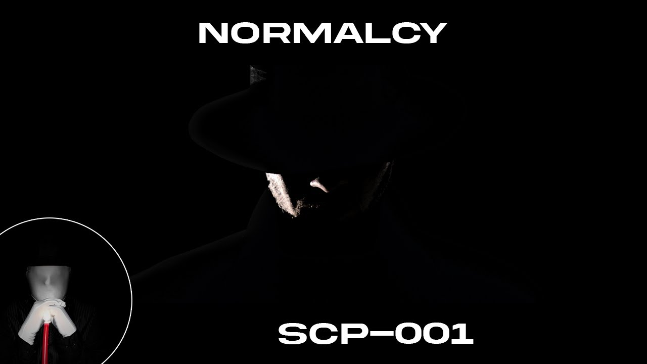 SCP-001: Normalcy - [Consensus Reality]