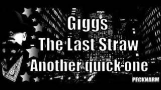 Giggs - The Last Straw