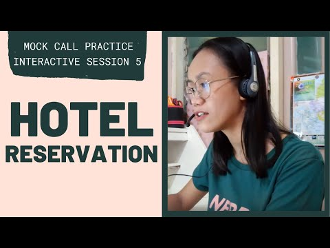 MOCK CALL PRACTICE: Hotel Reservation | Interactive Session 5