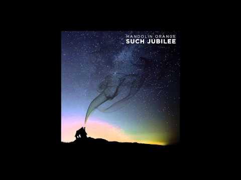 "Mandolin Orange - ""Daylight"" (Official Audio)"