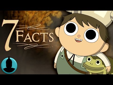 7 Facts About Over the Garden Wall - Cartoon Facts! - (Tooned Up S5 E4)